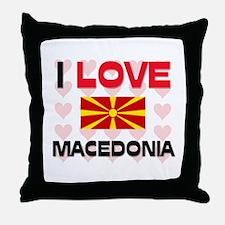 I Love Macedonia Throw Pillow