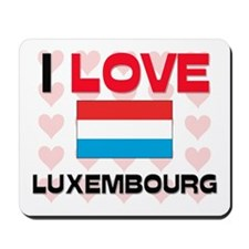 I Love Luxembourg Mousepad