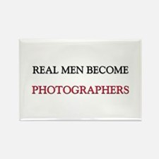 Real Men Become Photographers Rectangle Magnet