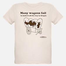 Many Wagons Fail T-Shirt