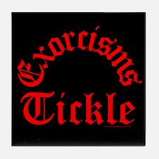 Exorcisms Tickle Tile Coaster