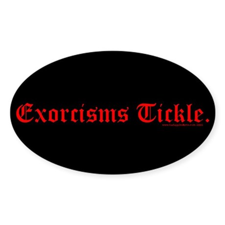 Exorcisms Tickle Oval Sticker
