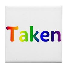 """""""Taken"""" Tile Coaster"""