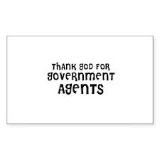 THANK GOD FOR GOVERNMENT AGEN Sticker (Rectangular