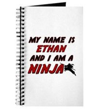 my name is ethan and i am a ninja Journal