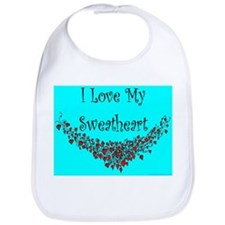 I Love My Sweatheart Bib