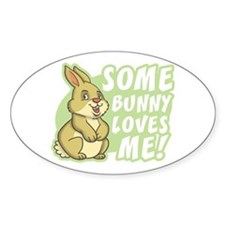 Some Bunny Loves Me Oval Decal