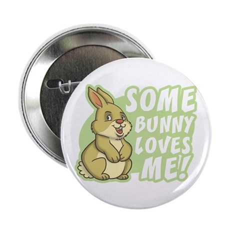 """Some Bunny Loves Me 2.25"""" Button (10 pack)"""