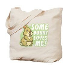 Some Bunny Loves Me Tote Bag