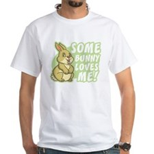 Some Bunny Loves Me Shirt
