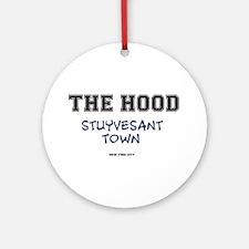 THE HOOD - STUYVESANT TOWN - NEW YO Round Ornament