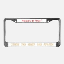 Welcome to Texas! License Plate Frame