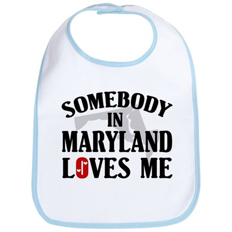Somebody In Maryland Bib