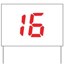16 sixteen red alarm clock nu Yard Sign