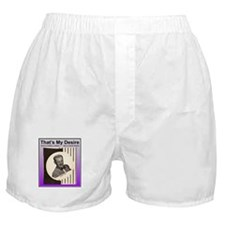 """That's My Desire"" Boxer Shorts"