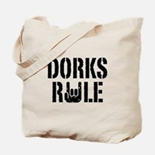 Dorks Rule Tote Bag