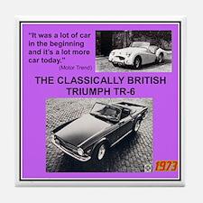"""""""1973 Triumph TR6 Ad"""" Tile Coaster"""