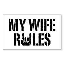 My Wife Rules Rectangle Decal