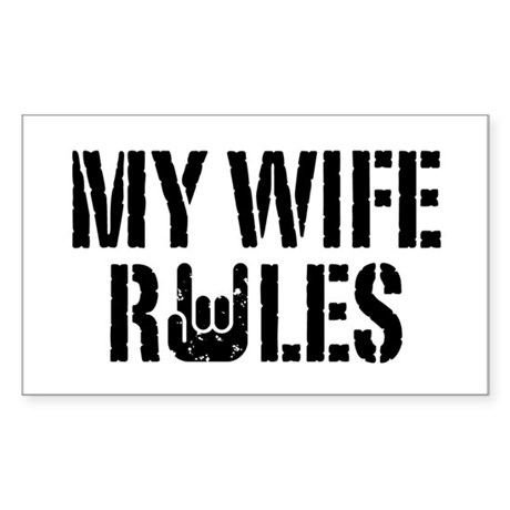 My Wife Rules Rectangle Sticker