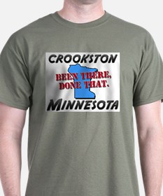 crookston minnesota - been there, done that T-Shirt