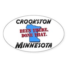 crookston minnesota - been there, done that Sticke