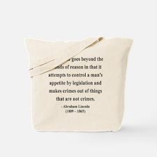 Abraham Lincoln 35 Tote Bag
