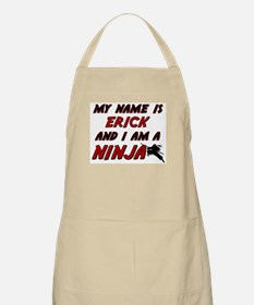 my name is erick and i am a ninja BBQ Apron