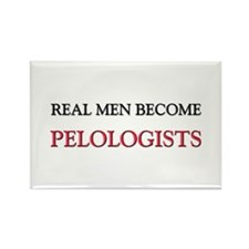 Real Men Become Pelologists Rectangle Magnet