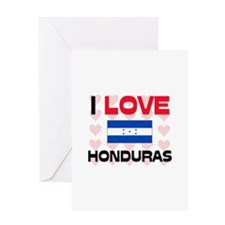 I Love Honduras Greeting Card