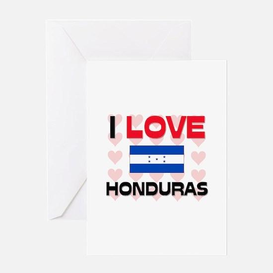 I Love Honduras Greeting Card