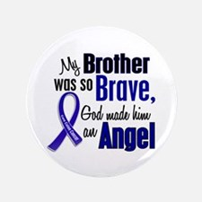 "Angel 1 BROTHER Colon Cancer 3.5"" Button"