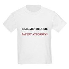 Real Men Become Patent Attorneys T-Shirt