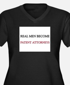 Real Men Become Patent Attorneys Women's Plus Size