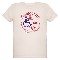 Democrat for Life T-Shirt