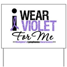 I Wear Violet For Me Yard Sign