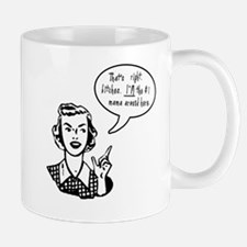 Rude Funny #1 Mom Mother's Day Mug