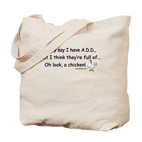 ADD full of Chicken Humor Tote Bag