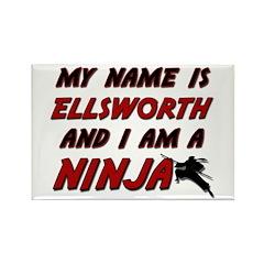my name is ellsworth and i am a ninja Rectangle Ma