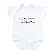 Real Men Become Paralegals Infant Bodysuit