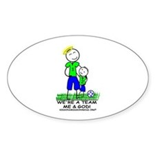 WE'RE A TEAM - ME & GOD - (boy) Oval Decal