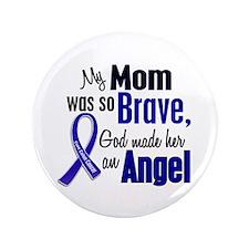 "Angel 1 MOM Colon Cancer 3.5"" Button"