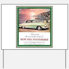 """1952 Studebaker Ad"" Yard Sign"