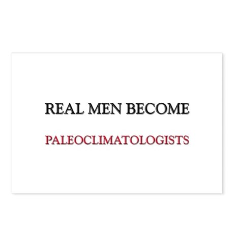 Real Men Become Paleoclimatologists Postcards (Pac