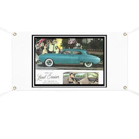 """""""1950 Studebaker Land Cruiser Ad"""" Banner"""