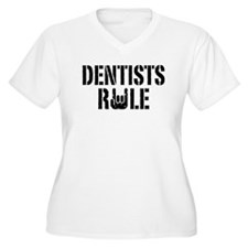 Dentists Rule T-Shirt