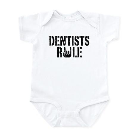 Dentists Rule Infant Bodysuit