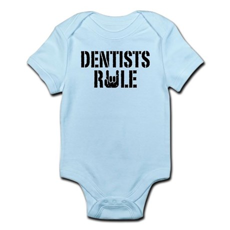 Dentists Rule Infant Bodysuit
