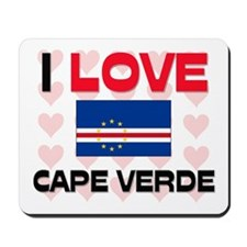 I Love Cape Verde Mousepad