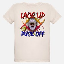 Lace up or Puck Off Hockey T-Shirt