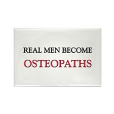 Real Men Become Osteopaths Rectangle Magnet
